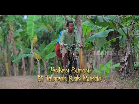 ORANG PINGGIRAN | MAKNA SURGA DI TELAPAK KAKI BUNDA (Part 1)