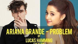 Ariana Grande - Problem (Lucas Hamming cover @ 3FM)