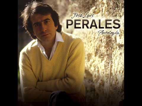 Jose Luis Perales  - Y Como Es El