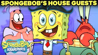 EVERY Guest at SpongeBobs House EVER!  | SpongeBob SquarePants