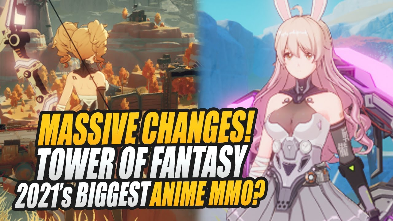 Huge GAME CHANGING Updates? Tower of Fantasy - Upcoming 2021 Anime MMORPG
