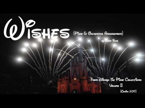 Walt Disney World: 'Wishes' (Piano & Orchestral Arrangement)
