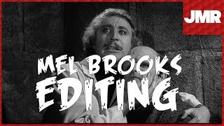Mel Brooks - How To Edit Comedy