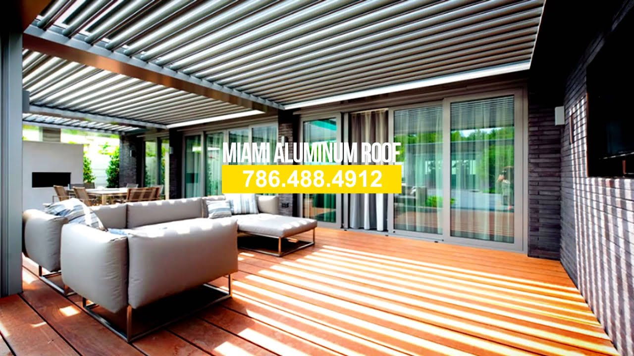 Miami Aluminum Roof Patios And Verandahs Video 3