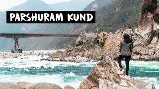 PARSHURAM KUND, ARUNACHAL PRADESH || Travel With Me - Vlog #10 || Kritika Goel