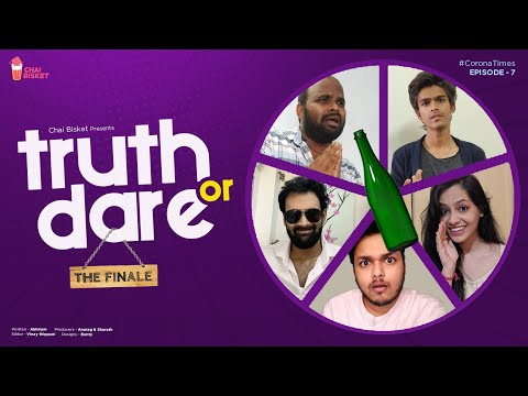 Corona Times | E07/07 - Truth or Dare With Team | Chai Bisket