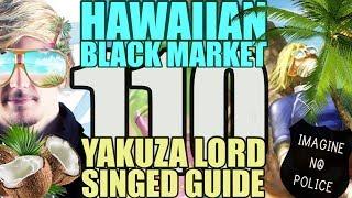 Siv HD - Best Moments #110 - HAWAIIAN BLACK MARKET YAKUZA LORD SINGED GUIDE