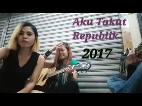 Aku Takut ~Republik Acoustic Guitar Cover