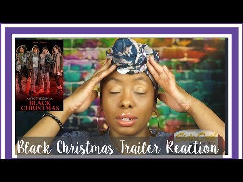 Black Christmas Trailer Reaction| Angry Rant| Sista Gurl on Films