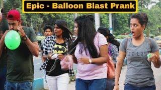 Epic - Balloon Blast Prank On Girl's - In Kolkata - Pranks In India | By TCI