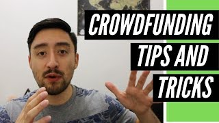Killer Crowdfunding Tips and Tricks