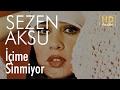 Sezen Aksu - İçime Sinmiyor (Official Audio)