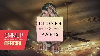 Closer & Paris (Mashup)  - The Chainsmokers (ft. Halsey) by smmup