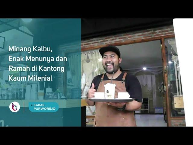 Minang Kalbu, Enak Menunya dan Ramah di Kantong Kaum Milenial