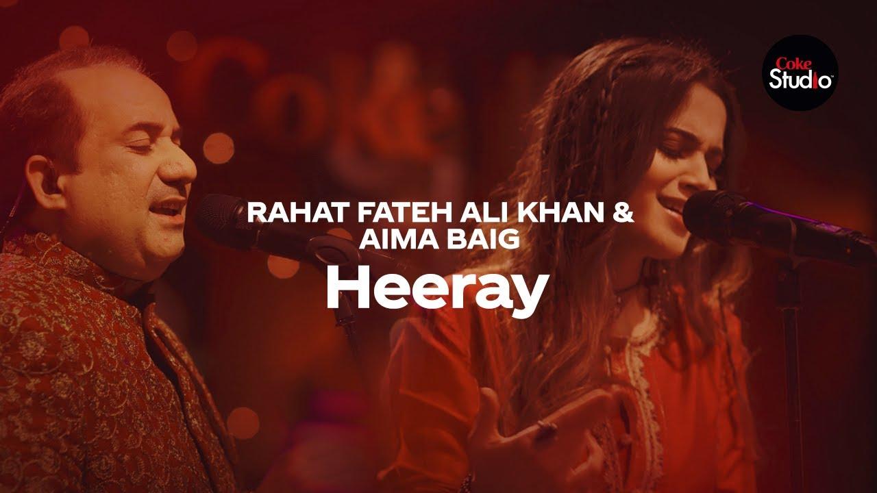 Coke Studio Season 12 | Heeray | Rahat Fateh Ali Khan & Aima Baig
