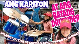 ANG KARITON AT ANG BATANG DRUMMER/ DALAGITA NA