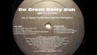 Da Great Deity Dah - Life Or Death (Holy Eucharist Mix)