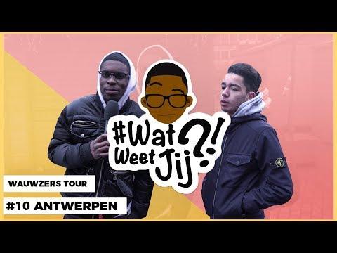 #WATWEETJIJ?! | #10 ANTWERPEN (WAUWZERS TOUR!)