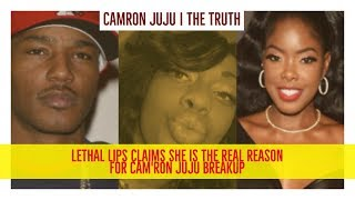 Cam'ron JUJU Breakup: Lethal Lipps Claims She is Real Reason For Br...