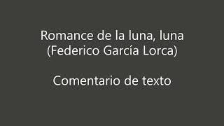 Comentario De Texto Del Romance De La Luna Luna De García Lorca Youtube
