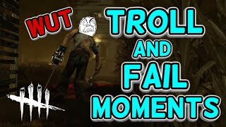 DEAD BY DAYLIGHT - TROLL and FAIL moments 01 (FUNNY montage)