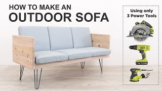 How to make an Outdoor Sofa with just 3 power tools