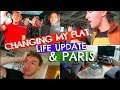 CHANGING MY FLAT, LIFE UPDATE & PARIS (DAILY VLOG)