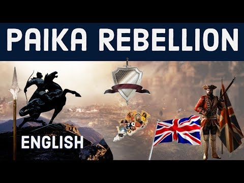 Know about Paika Rebellion 1817 - First struggle for Indian independence , Modern Indian History
