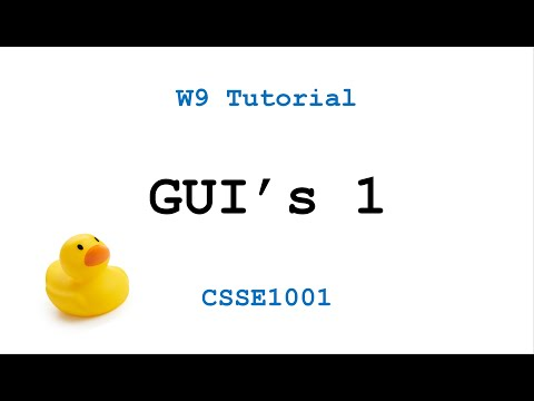 CSSE1001: Week 9 Tutorial Solutions - Graphical User Interfaces (GUI) 1
