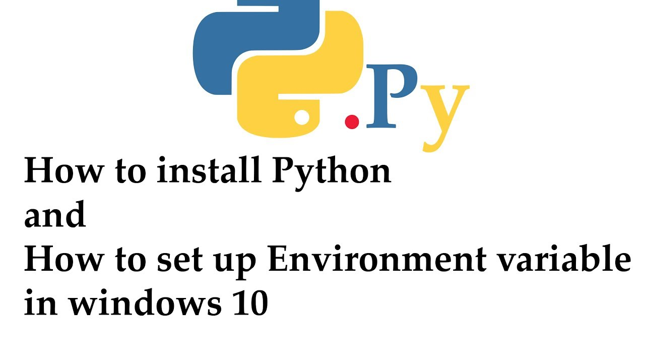 How to Download and Install Python in windows 10 OS ...