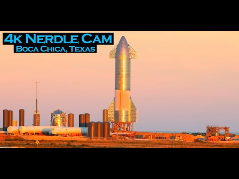 Nerdle Cam 4K-  Starship SN9 Testing Live At SpaceX Boca Chica Launch Facility