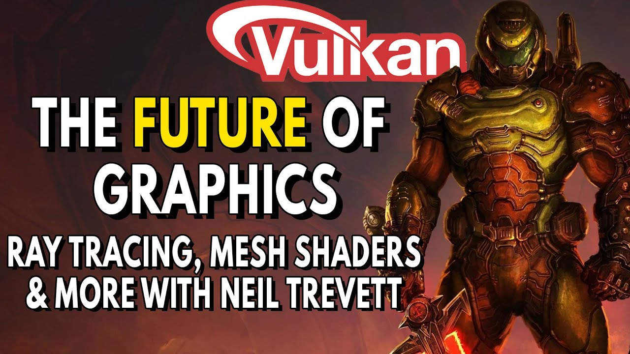 Download The FUTURE Of Graphics | Mesh Shaders, Ray Tracing & Vulkan with Neil Trevett of Nvidia & Khronos