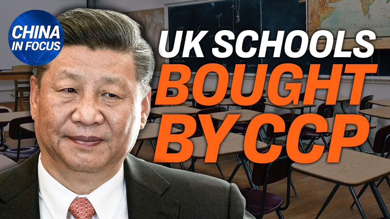 US State Department responds to warning from China; CCP linked firms may buy more British schools