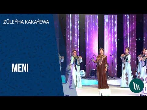 Züleýha Kakaýewa - Meni | 2020