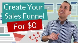How To Create A Sales Funnel For Free | The $0 Startup Cost Sales Funnel Creation Tutorial