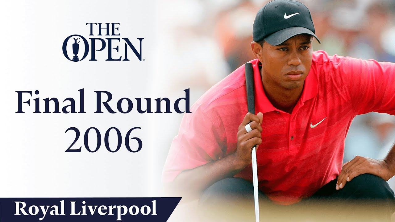 Tiger Woods  - Final Round in full | The Open at Royal Liverpool 2006