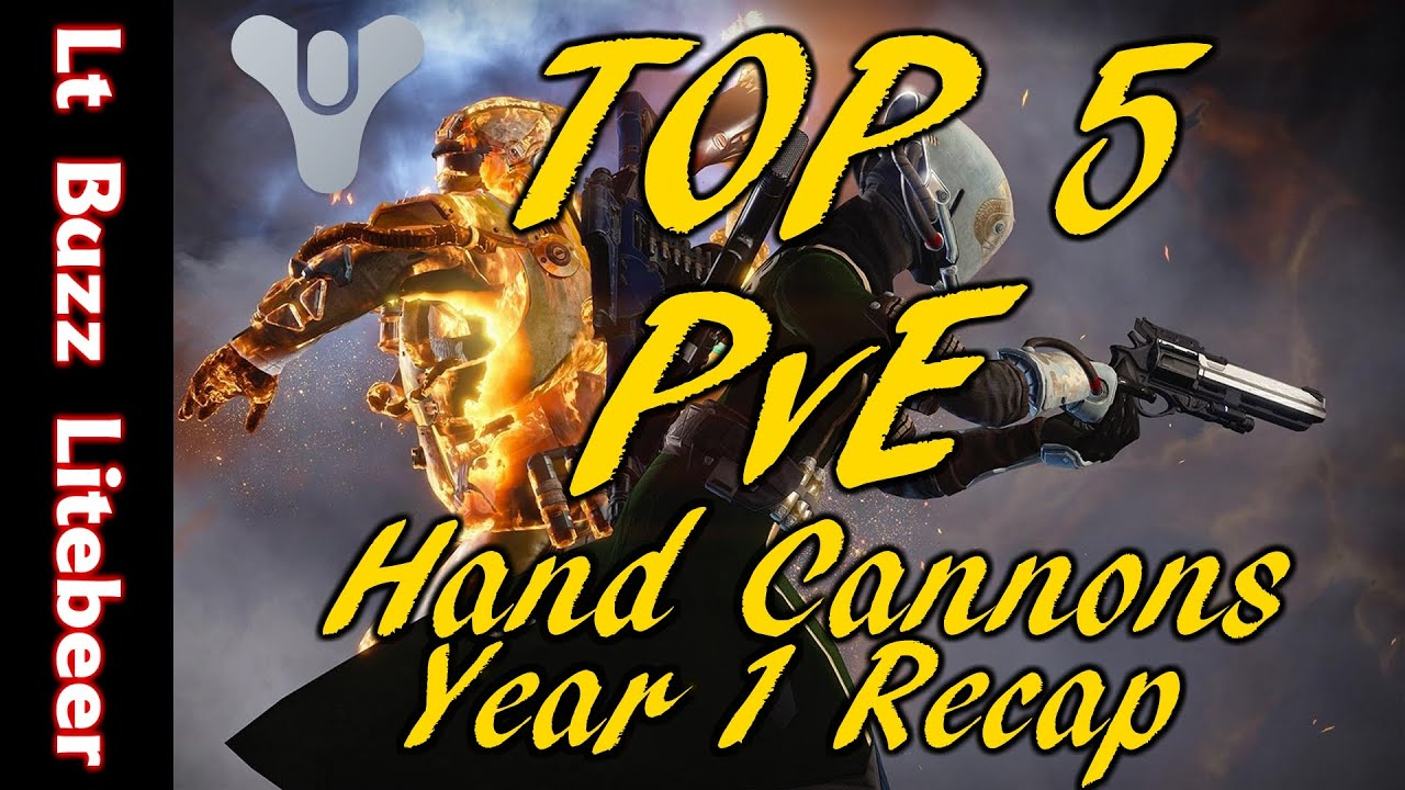 Destiny Top 10 Hand Cannons