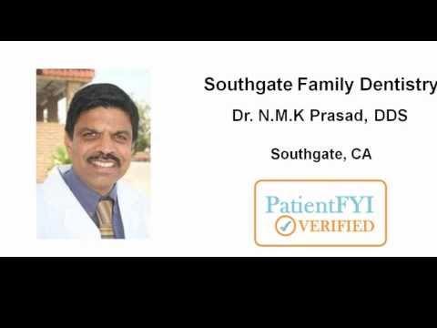 Best Dentist in Southgate, CA - (562) 869-2755 (PatientFYI Verified - Dr. Prasad, DDS)