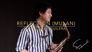Reflection (Mulan OST) - Christina Aguilera - Saxophone Cover | Saxserenade