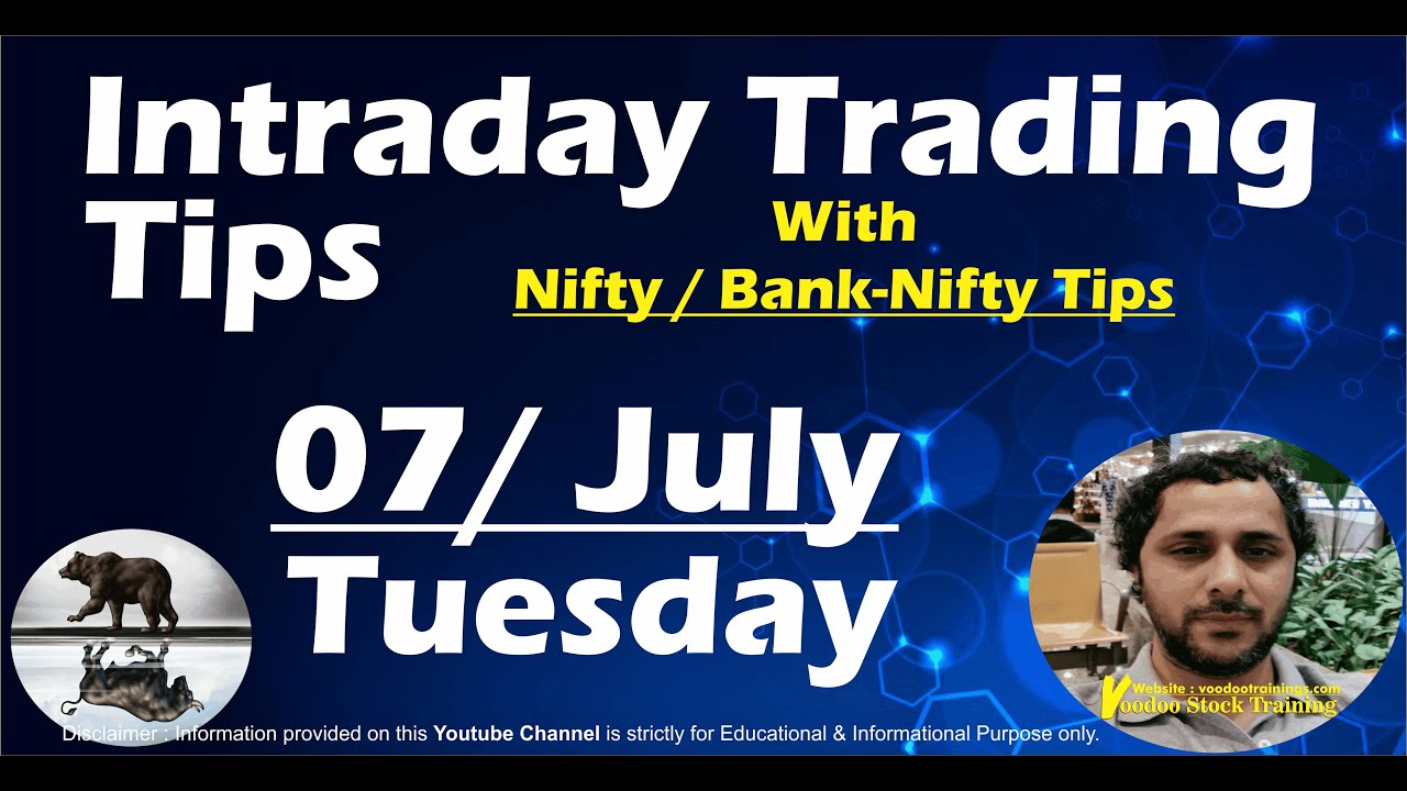 Best Intraday Stocks for 07 July | Free Intraday Live Trading Tips | Nifty & Bank Nifty Tips
