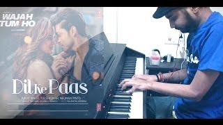 Wajah Tum Ho: Dil Ke Paas Song | Arijit Singh, Tulsi Kumar | piano cover |