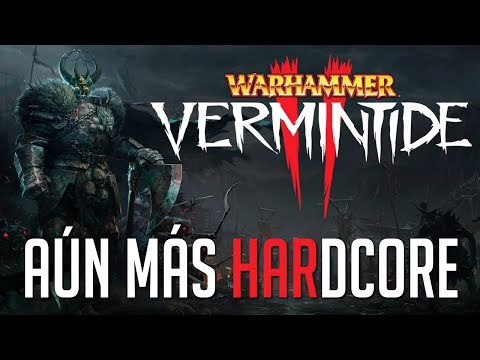 AUN MAS HARDCORE | Warhammer Vermintide 2 c/ None, Cotrof y Zellen