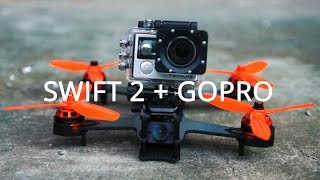 Swift 2 FPV Racing Drone Freeystyle with Gopro