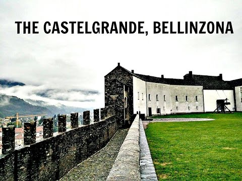 The CastleGrande,Bellinzona,Switzerland | UNESCO World Heritage site| Bellinzonese