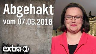Abgehakt am 07.03.2018 | extra 3 | NDR