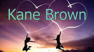 Download Kane Brown- What's Mine Is Yours  Lyrics MP3 song and Music Video