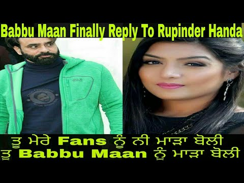 Babbu Maan Final Reply To Rupinder Handa | Must Watch