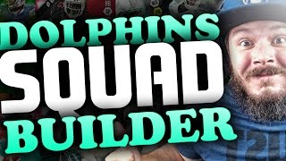 ALL-TIME MIAMI DOLPHINS SQUAD BUILDERS & GAMEPLAY   MADDEN 16 ULTIMATE TEAM
