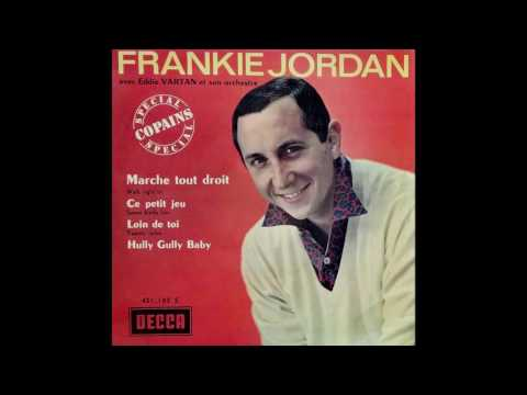 Frankie Jordan - Marche tout droit (Walk Right In, Cannon's Jug Stompers Cover in French)