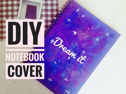 DIY journal cover   Back to school  DIY Notebook cover    Galaxy journal 2018